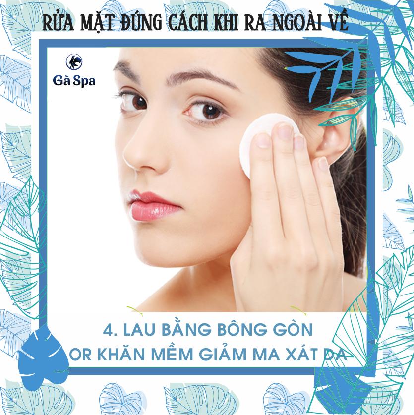 Bước 4: Chỉ nên dùng bông gòn sạch hoặc khăn sữa mềm thấm nước
