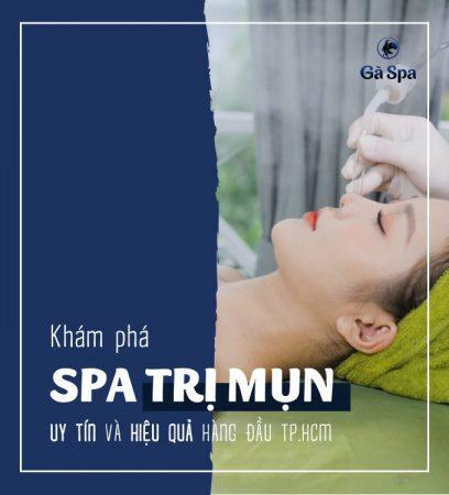 Spa trị mụn uy tín và hiệu quả ở TPHCM
