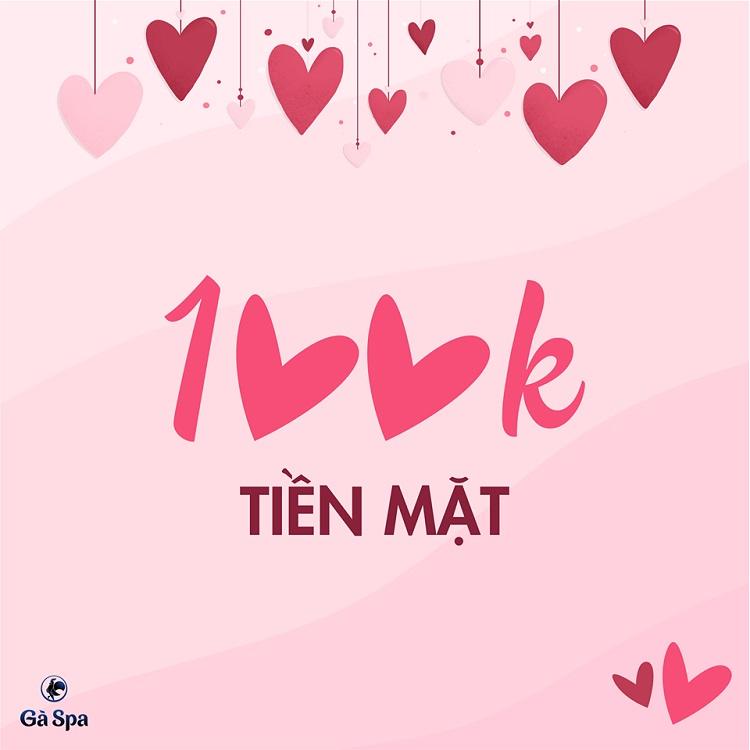 Valentine 2019 - 100k tiền mặt